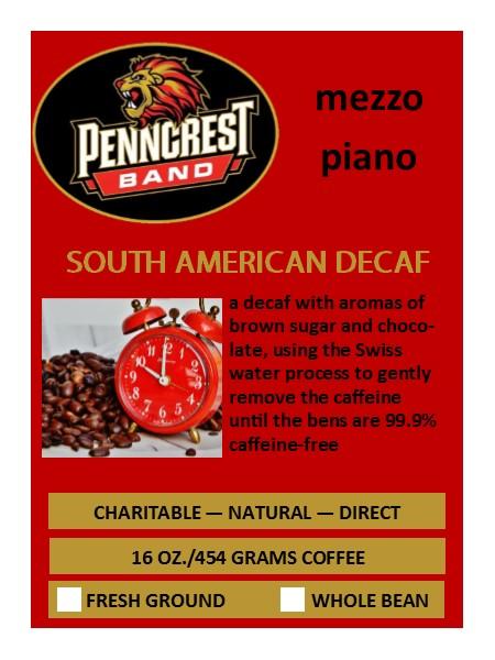 Penncrest Band Decaf